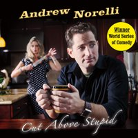andrew-norelli-cut-above-stupid
