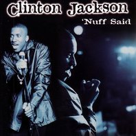 clinton_jackson_nuff_said