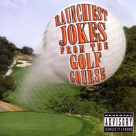 jeff_wayne_raunchiest_jokes_from_the_golf_course