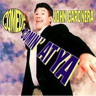 john_caponera_comedy_coming_at_ya
