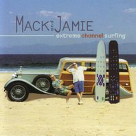 mack_and_jamie_extreme_channel_surfing