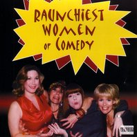 various_raunchiest_women_in_comedy