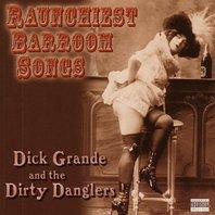 Dick Grande and the Dirty Danglers