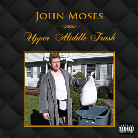 John-moses-upper-middle-trash
