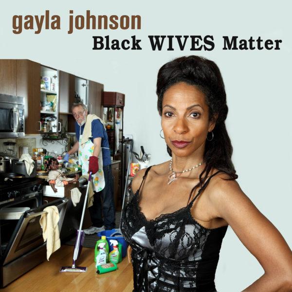 gayla-johnson-black-wives-matter